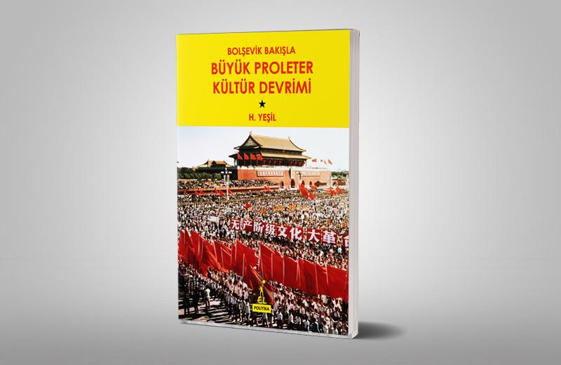 Bolşevik Bakışla Büyük Proleter Kültür Devrimi